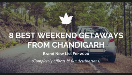 8 best weekend getaways from Chandigarh